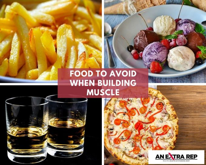 food to avoid when building muscle